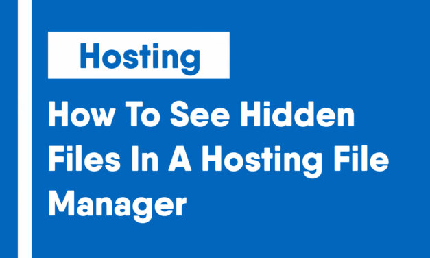 How To See Hidden Files In A Hosting File Manager