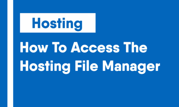How To Access The Hosting File Manager