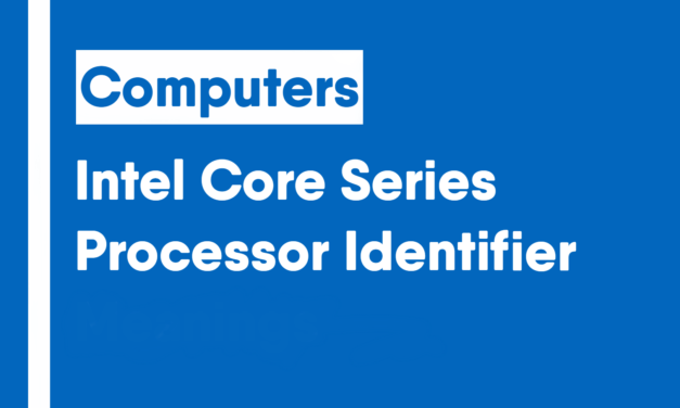 Intel Core Series Processor Numbers