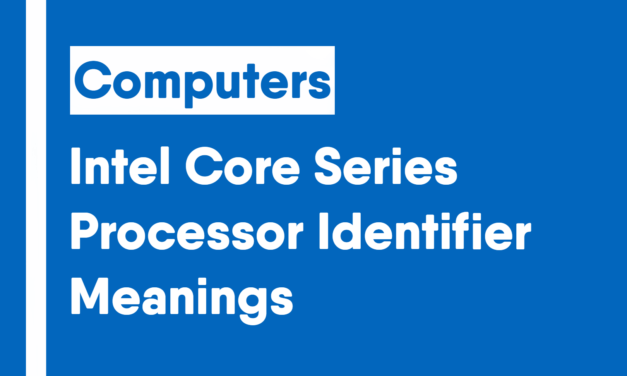 Intel Core Series Processor Identifier Meanings