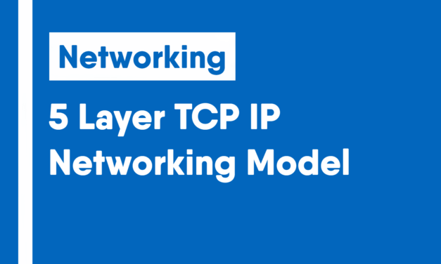 5 Layer TCP/IP Networking Model