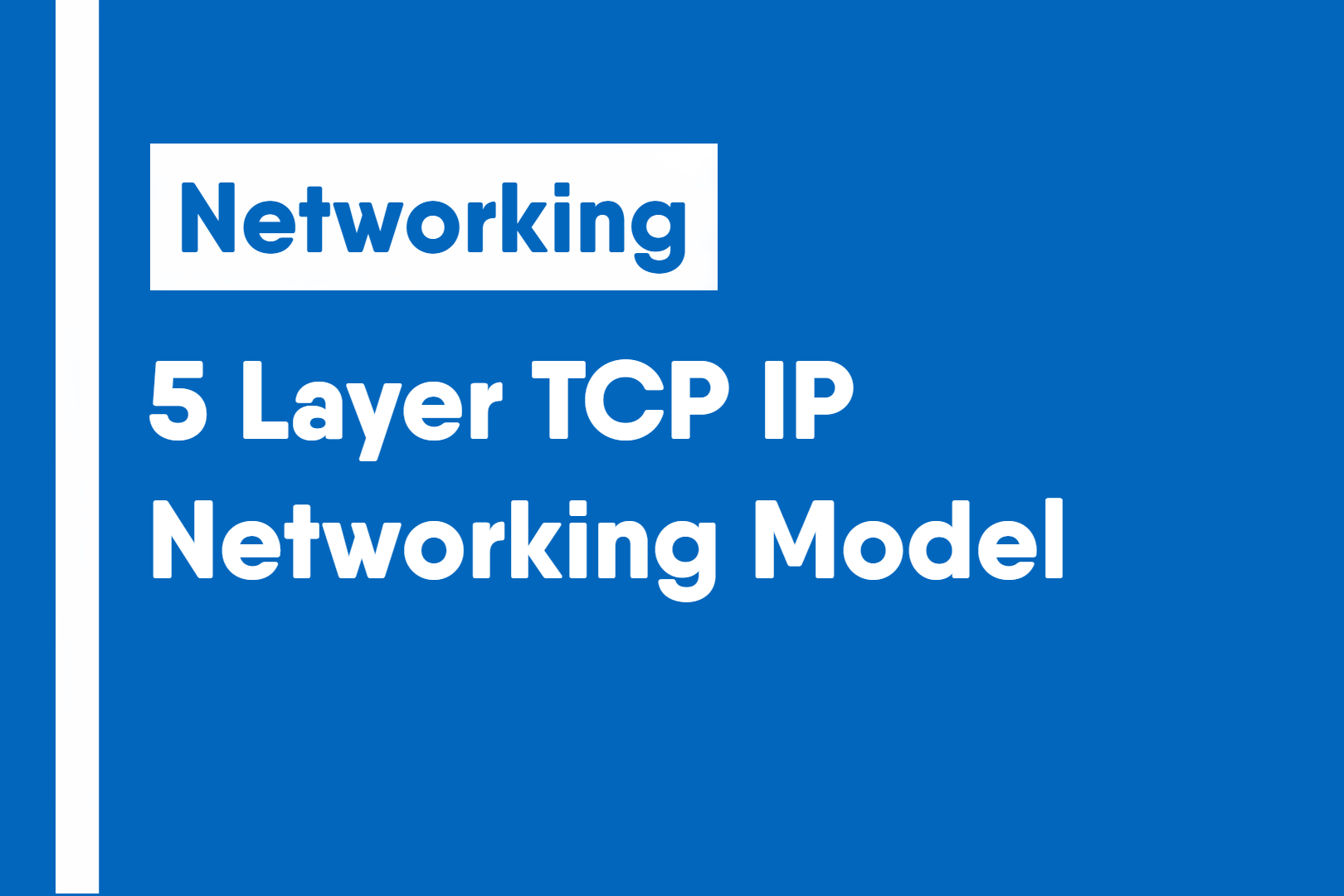 5 Layer TCP IP Networking Model