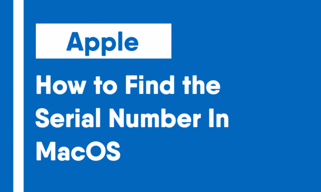 How to Find the Serial Number In MacOS
