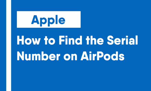 How to Find the Serial Number on AirPods