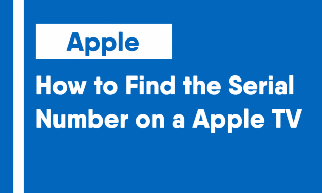 How to Find the Serial Number on an Apple TV