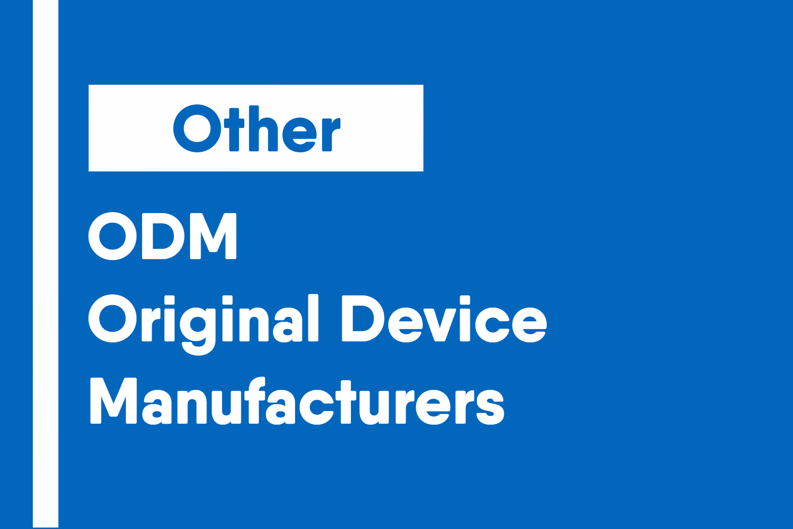 Original Device Manufacturers