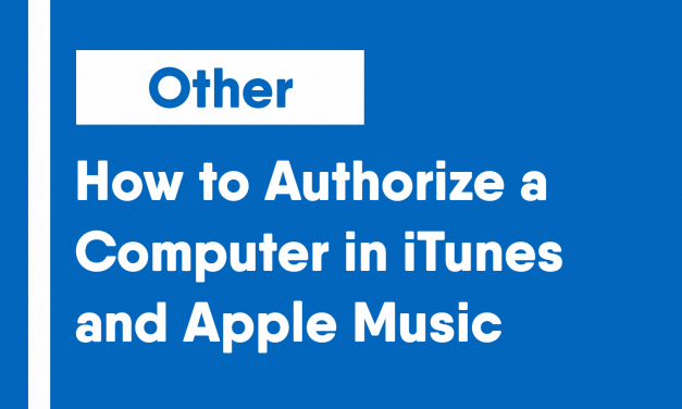 How to Authorize a Computer in iTunes/Apple Music