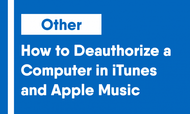 How to Deauthorize a Computer in iTunes/Apple Music