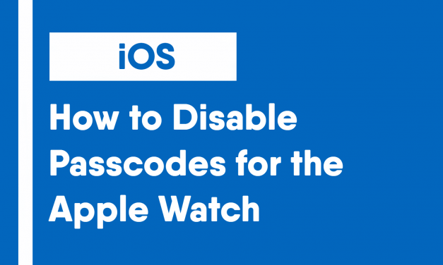 How to Disable Passcodes for the Apple Watch