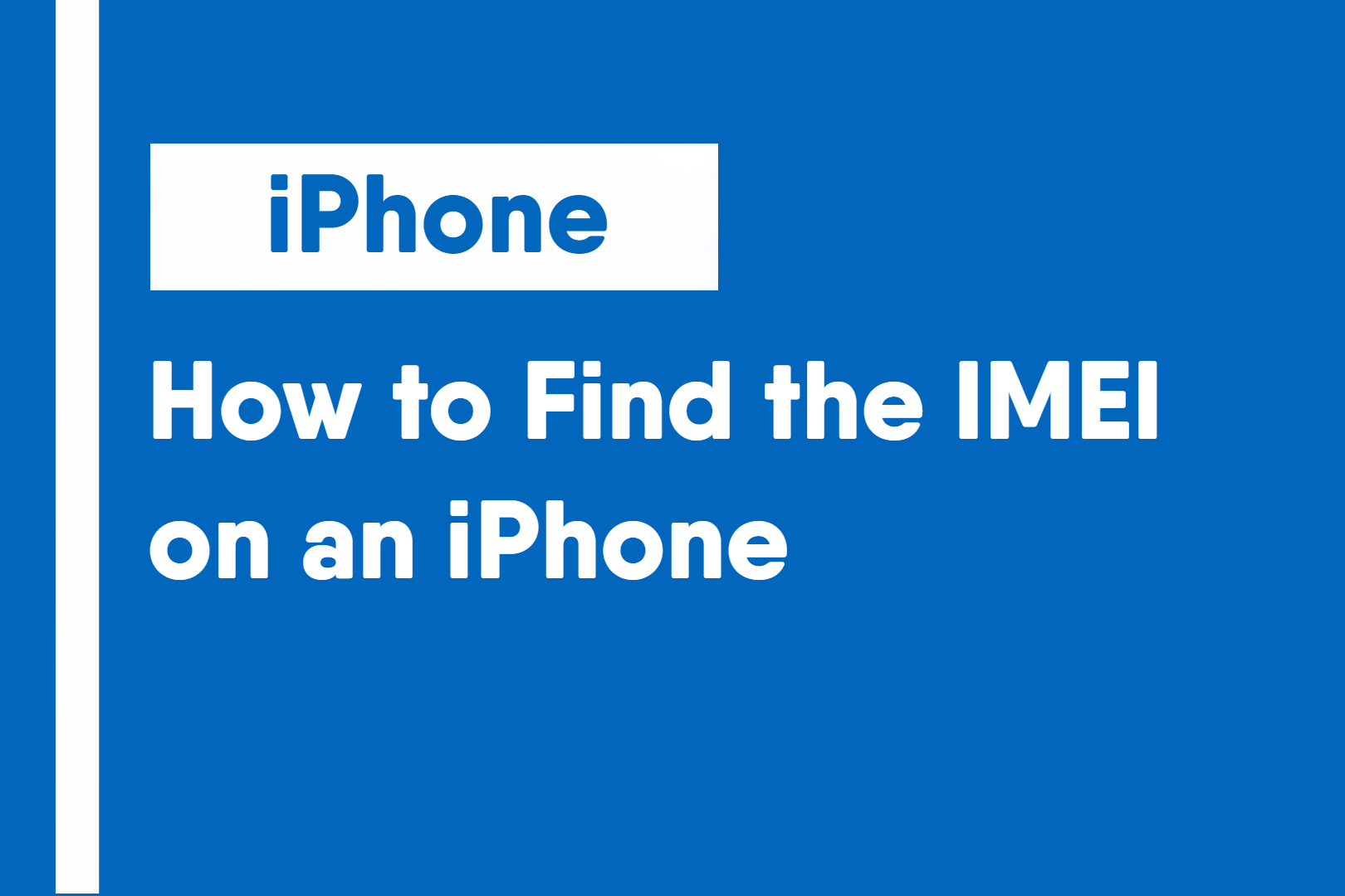 How to Find the IMEI on an iPhone