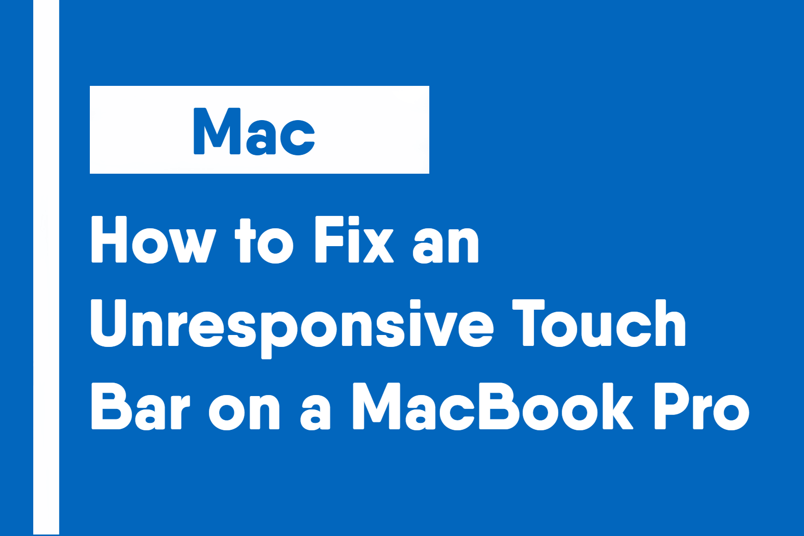 How to Fix an Unresponsive Touch Bar on a MacBook Pro