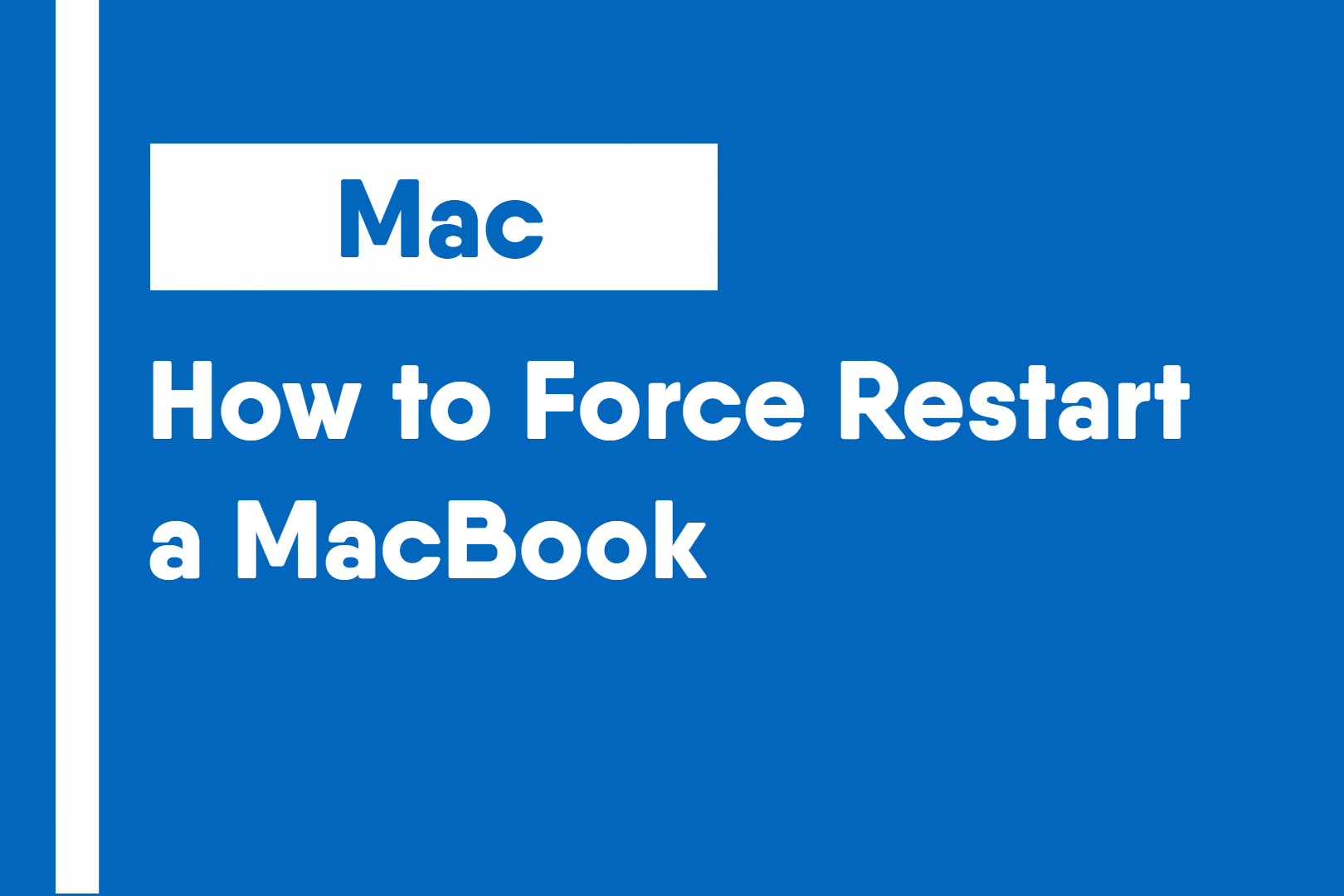 How to Force Restart a MacBook