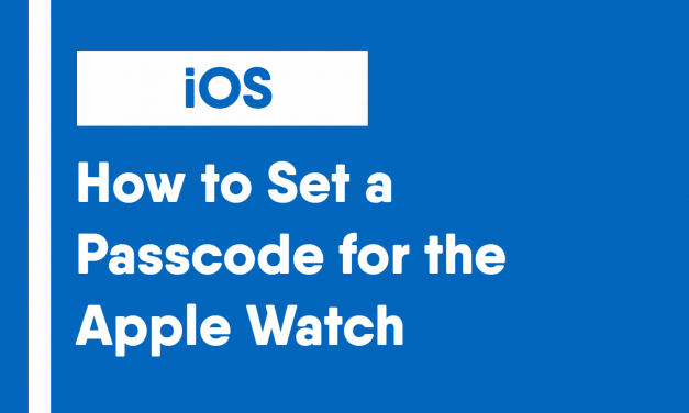 How to Set a Passcode for the Apple Watch