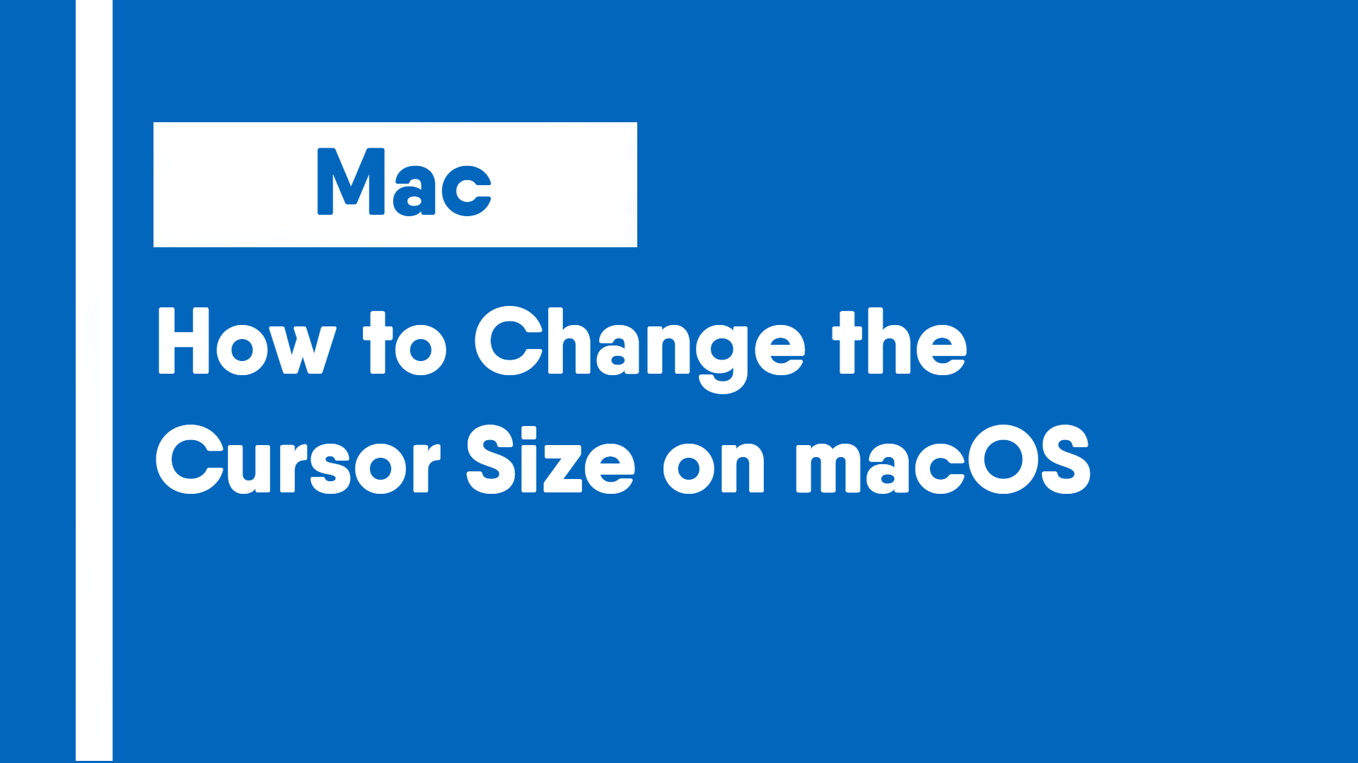 How to Change the Cursor Size on macOS