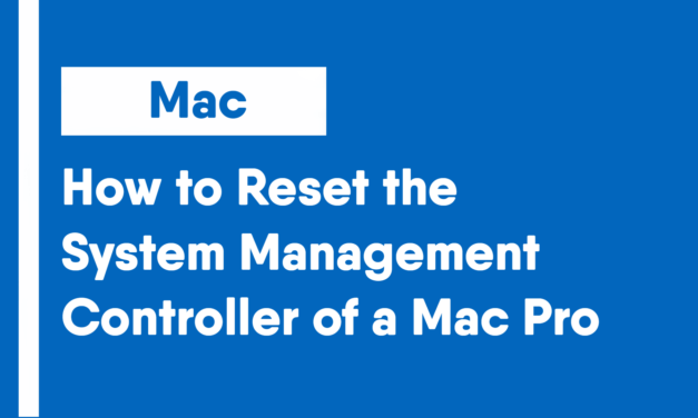 How to Reset the System Management Controller of a Mac Pro