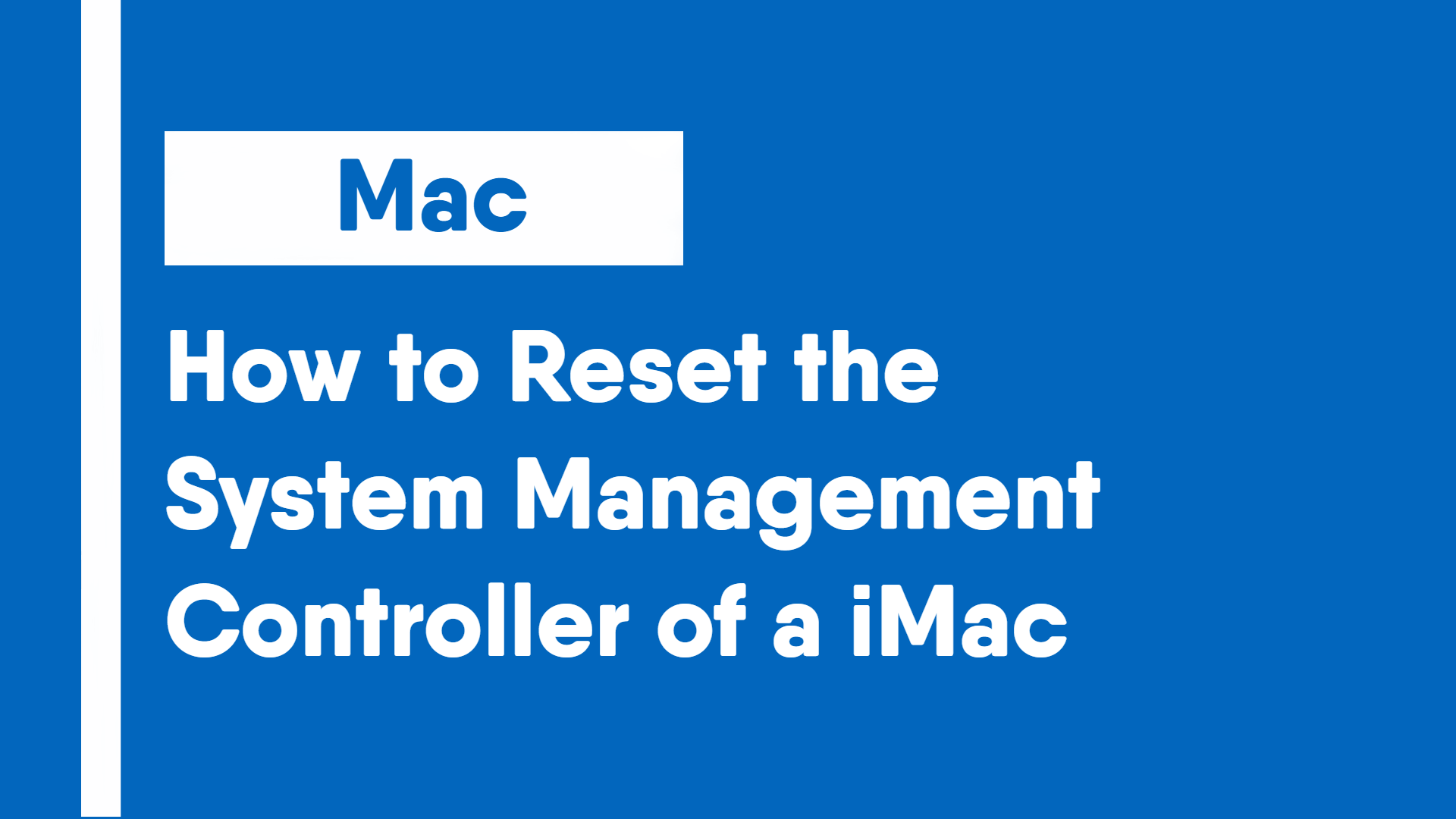 How to Reset the System Management Controller of a iMac