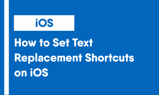 How to Set Text Replacement Shortcuts on iOS