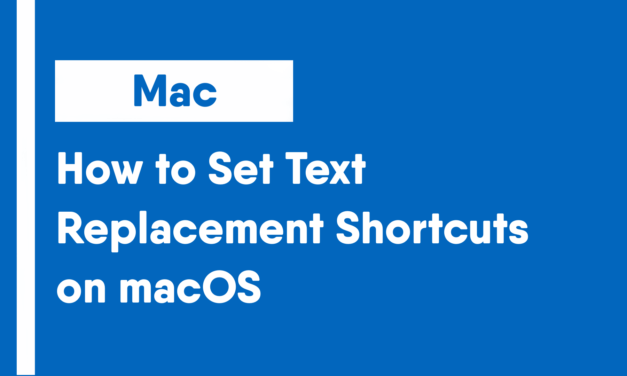 How to Set Text Replacement Shortcuts on macOS