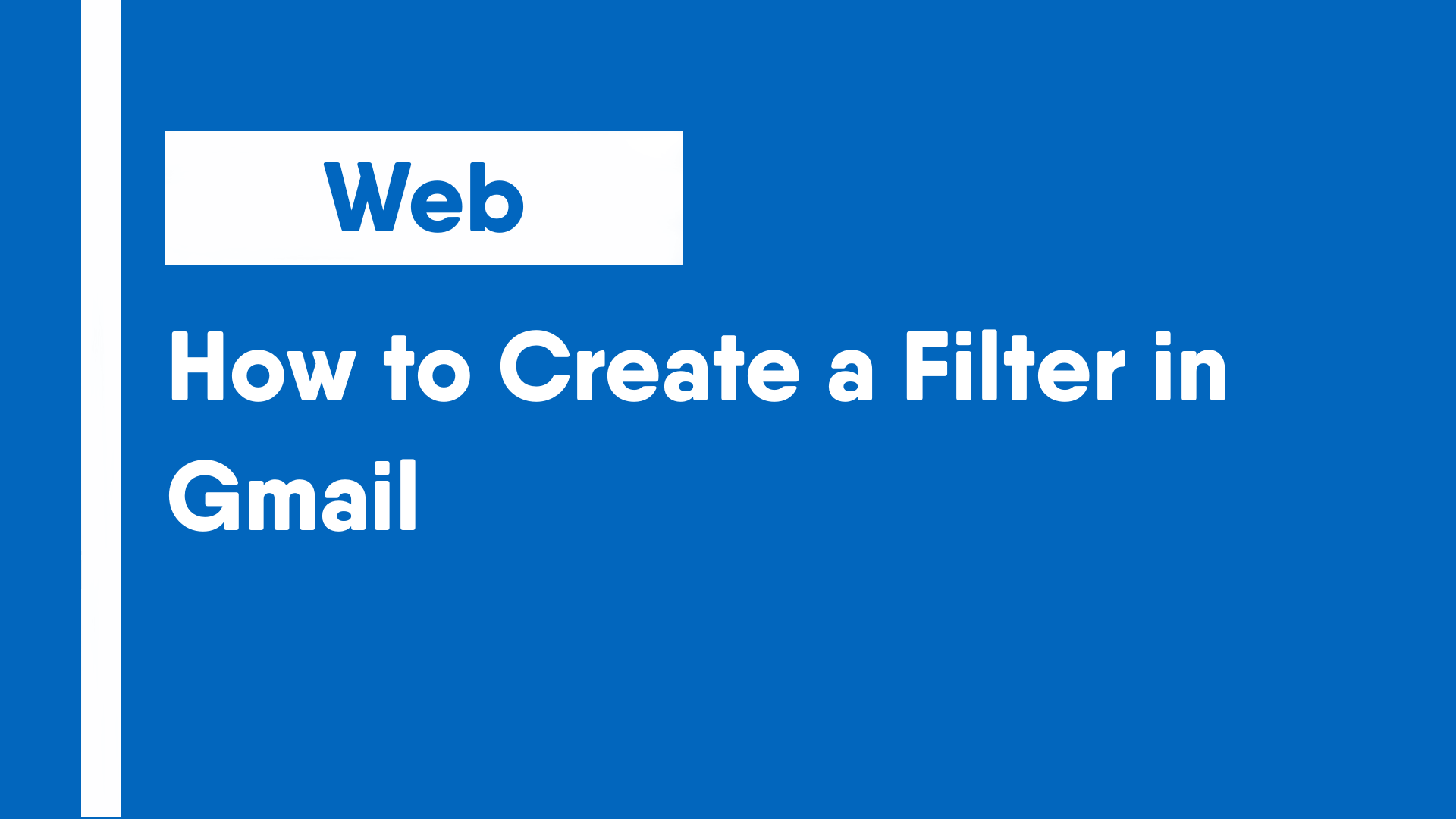 How to Create a Filter in Gmail
