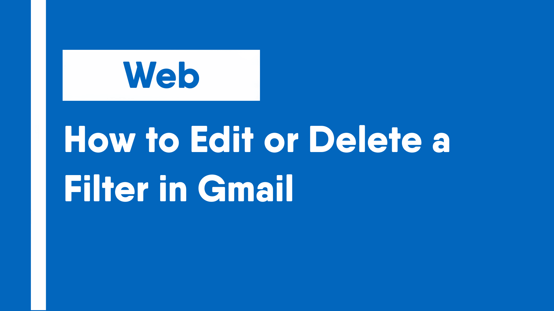 How to Edit or Delete a Filter in Gmail