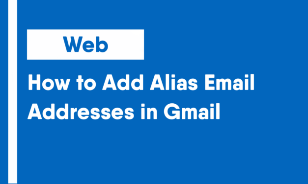 How to Add Alias Email Addresses in Gmail