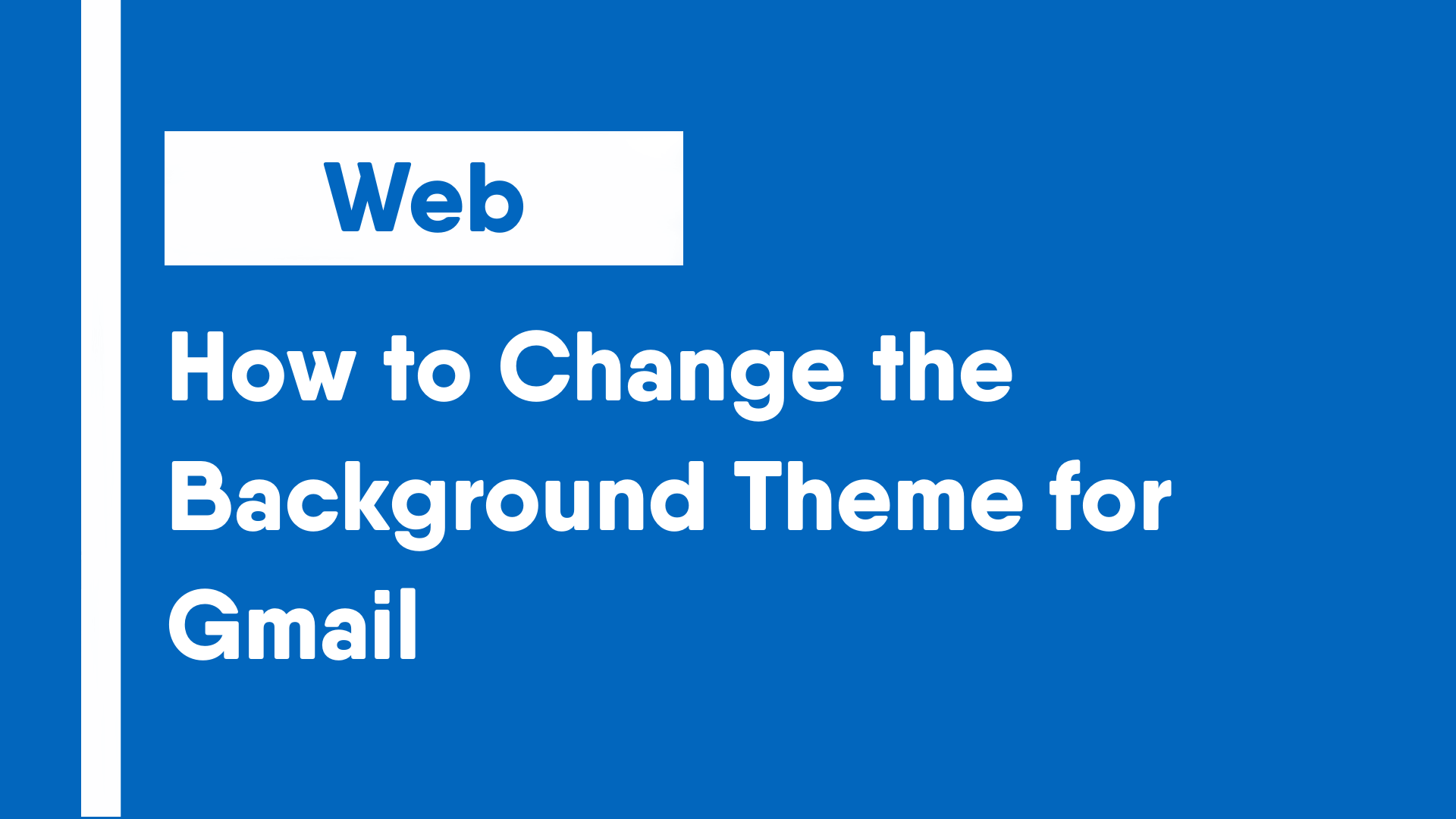 How to Change the Background Theme for Gmail