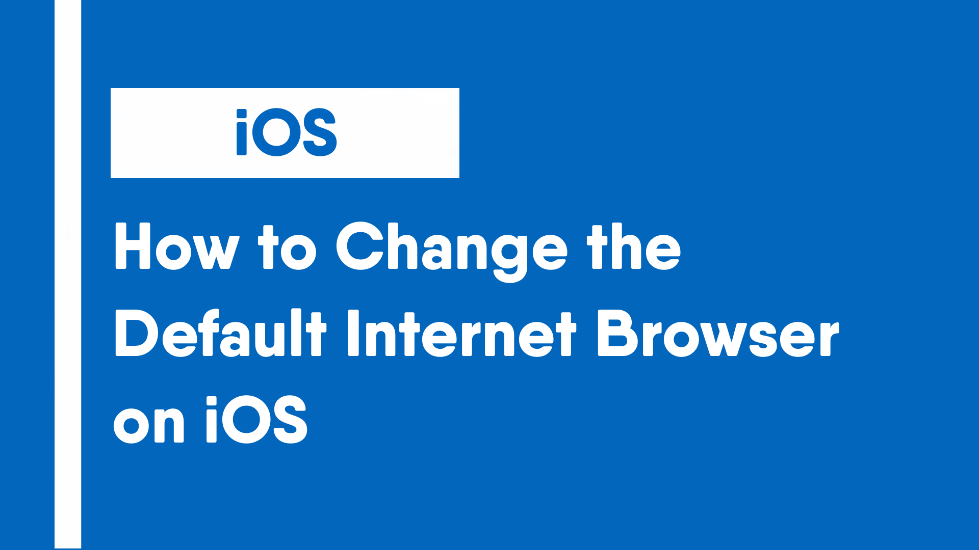 How to Change the Default Internet Browser on iOS