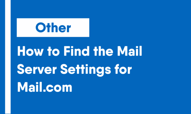 How to Find the Mail Server Settings for Mail.com