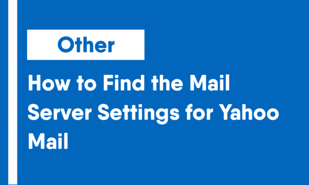 How to Find the Mail Server Settings for Yahoo Mail