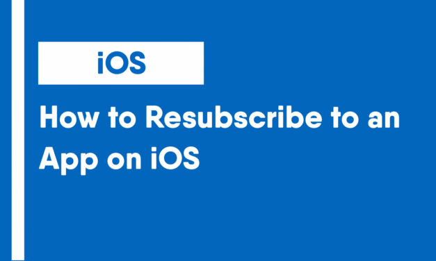 How to Resubscribe to an App on iOS