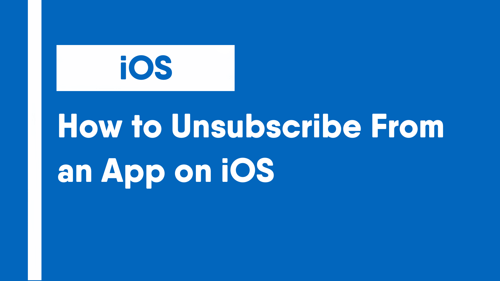 How to Unsubscribe From an App on iOS
