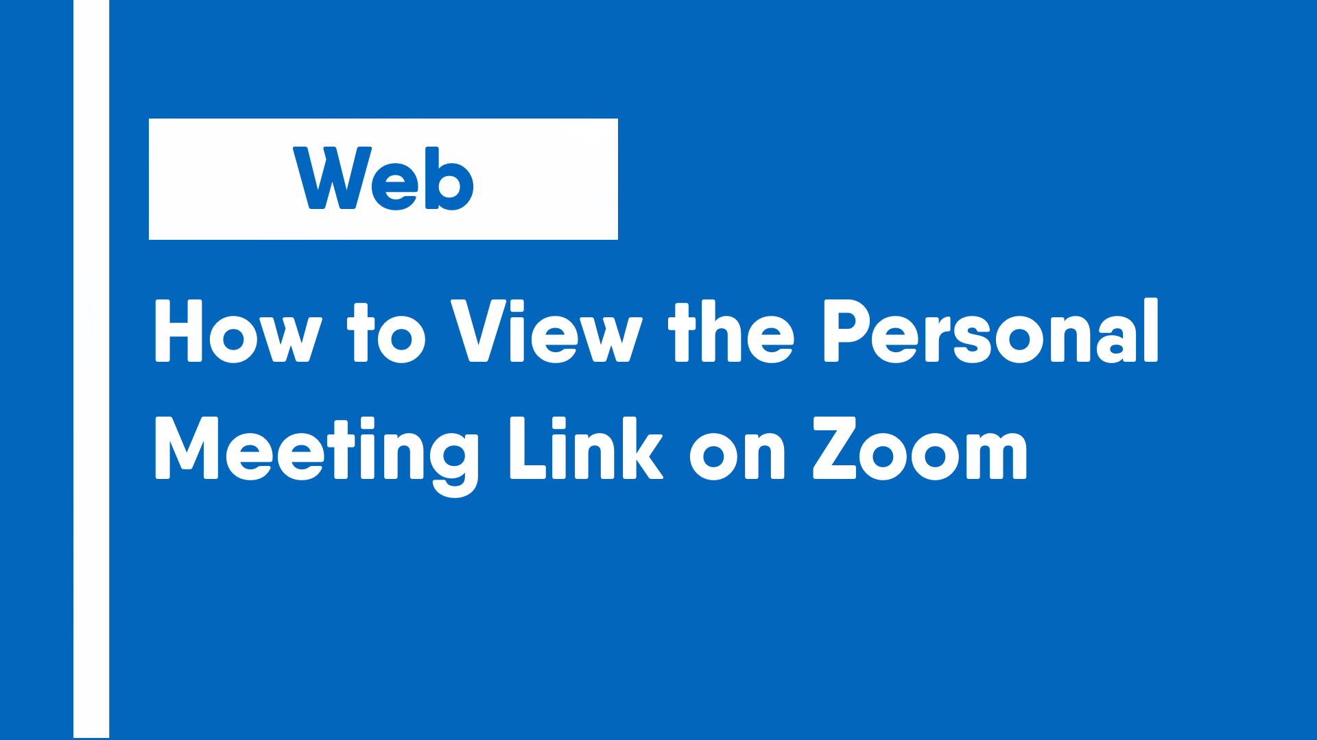 How to View the Personal Meeting Link on Zoom